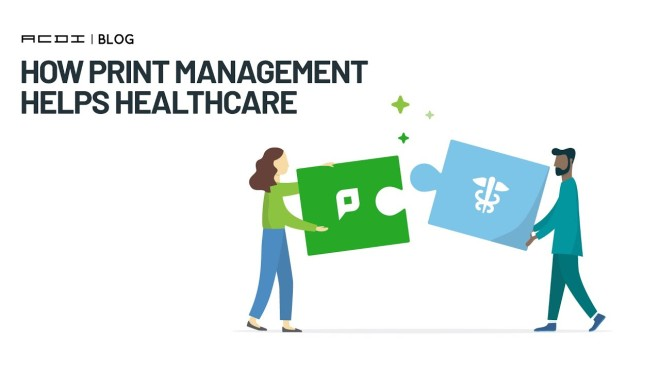 How Print Management Helps Healthcare in a Crisis